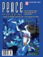 Peace Magazine Oct-Dec 2007