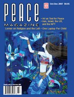 Peace Magazine Oct-Dec 2007